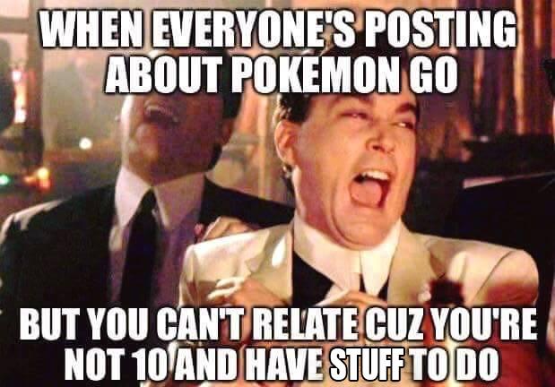 Not 10 Pokemon Go Meme