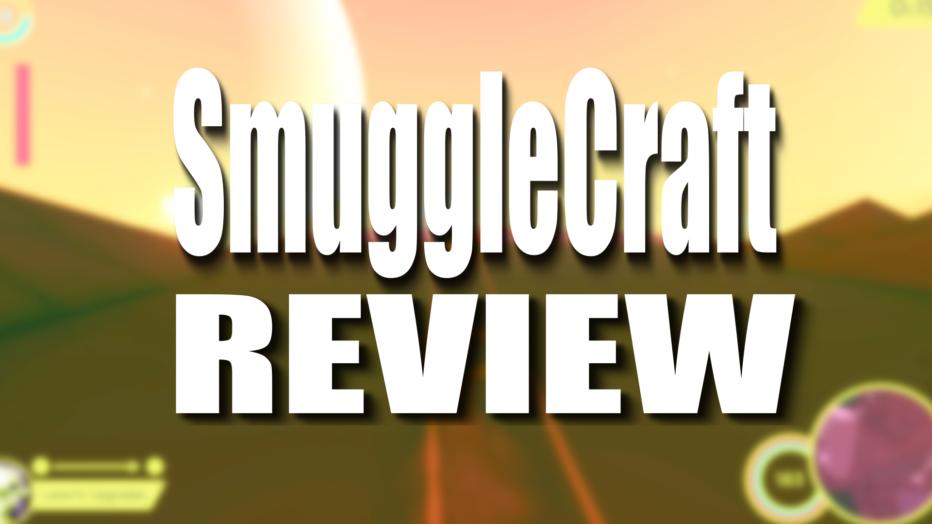 SmuggleCraft – Review (PC)