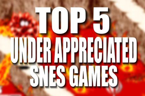 Top 5 Under Appreciated SNES Games