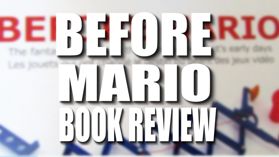 Before Mario Book Review